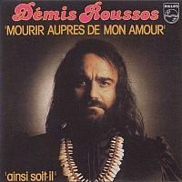 Discography Demis Roussos 45 Tours Mourir Aupr 232 S De Mon